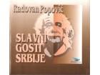Slavni gosti Srbije Radovan Popović