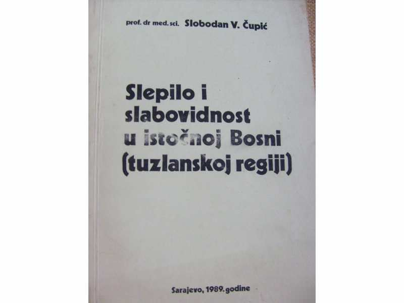 Slepilo i slabovidost u istočnoj Bosni