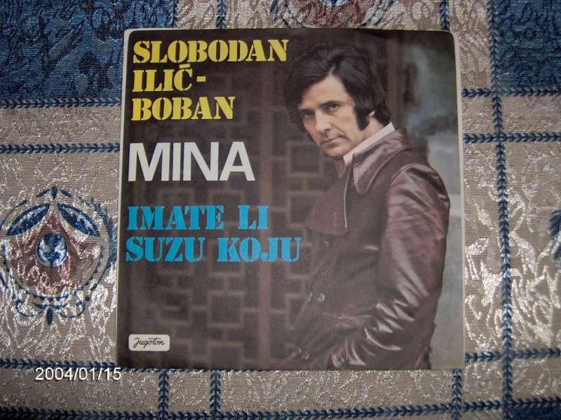 Slobodan Ilić - Mina/Imate li suzu koju