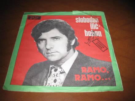 Slobodan Ilić - Ramo, Ramo ... / Večita Radost