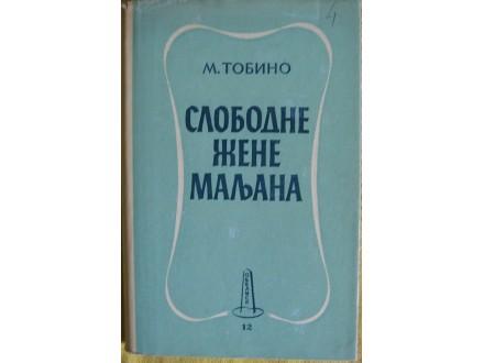 Slobodne žene Maljana  Marino  Tobino