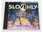 Slovenly - Highway To Hanno`s