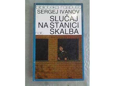 Slucaj na stanici Skalba-Sergej Ivanov