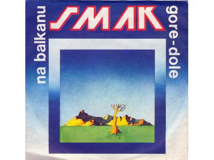 Smak (3) - Na Balkanu / Gore-Dole