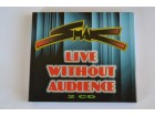 Smak - Live Without Audience (2 x CD)