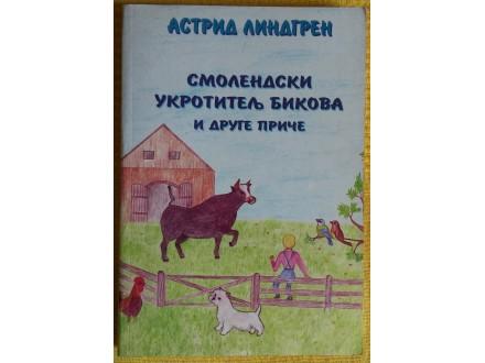 Smolendski ukrotitelj bikova i druge priče  Lindgren