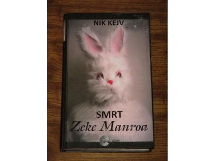 Smrt Zeke Manroa - Nik Kejv