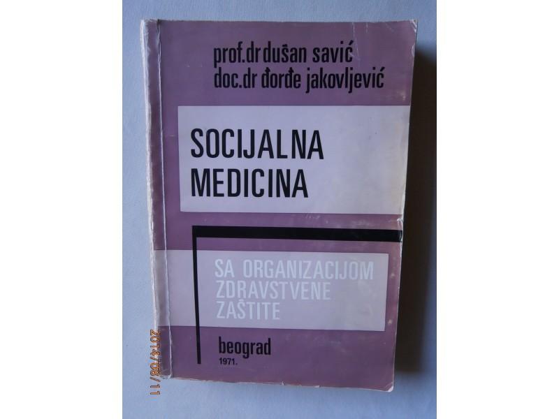 Socijalna medicina, Dušan Savić