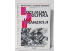 Socijalna politika u tranziciji Grupa autora