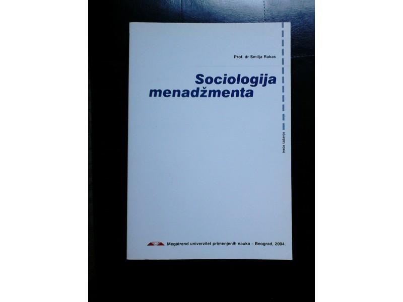 Sociologija menadžmenta - Smilja Rakas