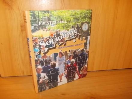 Sociology - understanding Society - prentice Hall