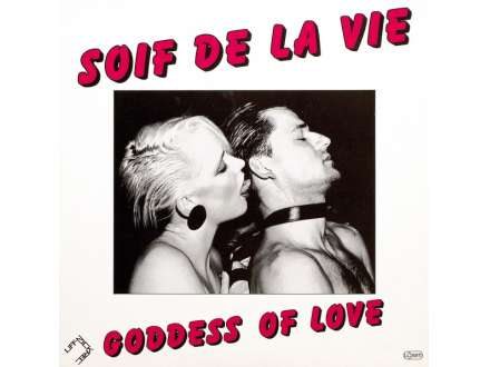 Soif De La Vie - Goddess Of Love