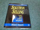 Solution selling: creating buyers in difficult selling