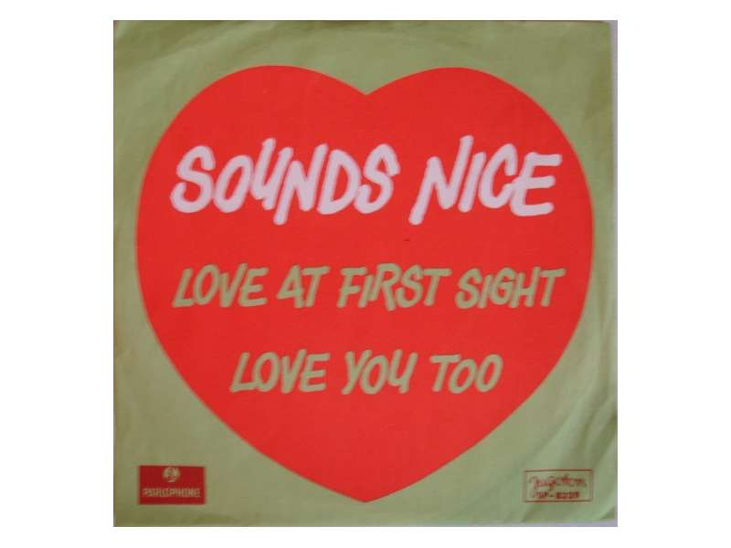 Sounds Nice - Love At First Sight / Love You Too