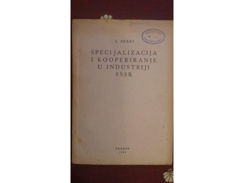 Specijalizacija i kooperiranje u industriji SSSR