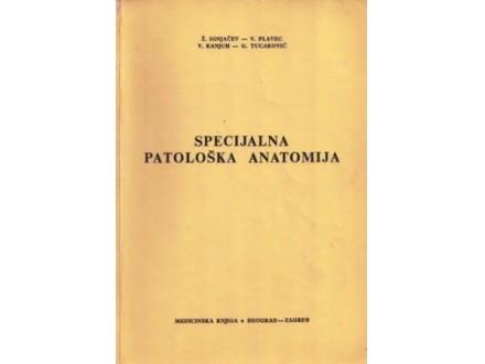 Specijalna patološka anatomija - grupa autora