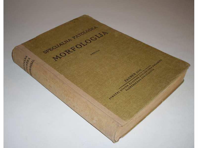 Specijalna patoloska morfologija