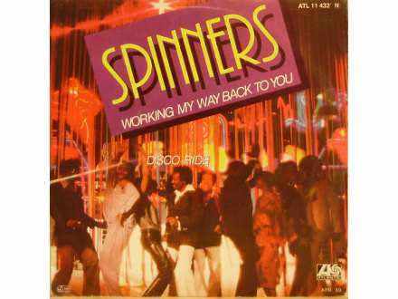 Spinners - Working My Way Back To You / Disco Ride