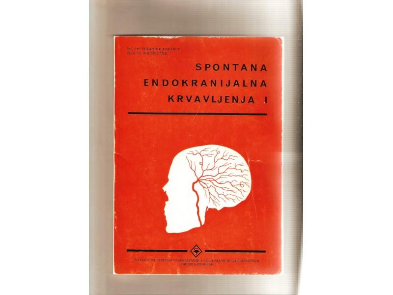 Spontana endokranijalna krvavljenja I