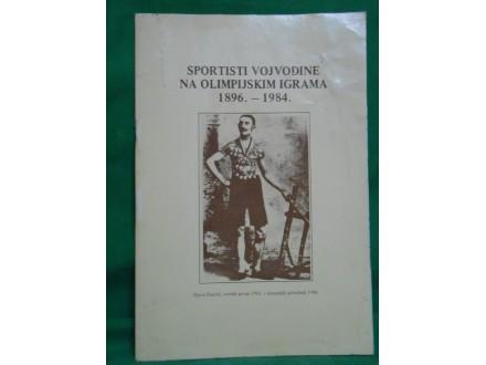 Sportisti vojvodine na olimpijskim igrama 1896-1984