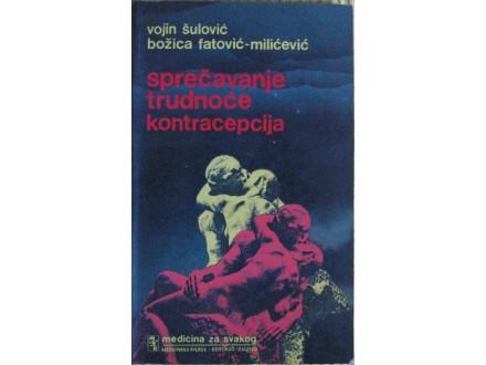 Sprečavanje trudnoće kontracepcija  Vojin Šulović