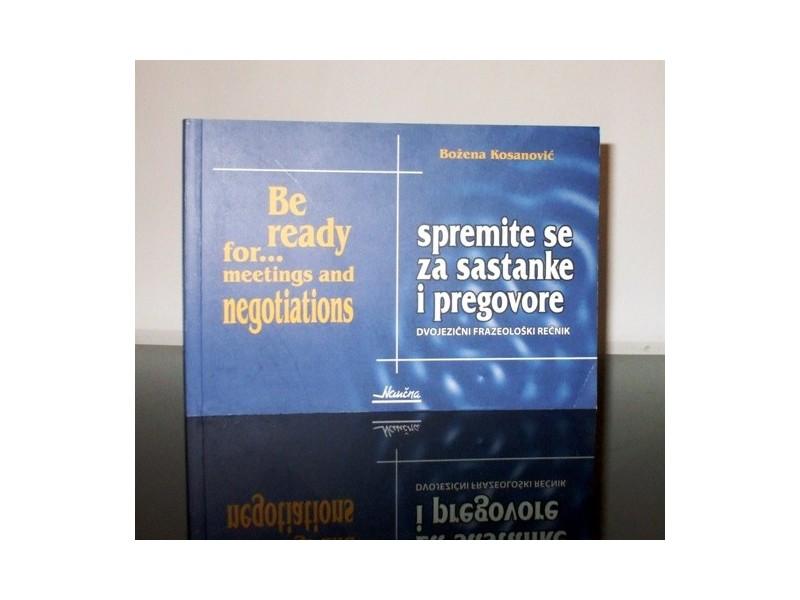 Spremite se za sastanke i pregovore, B. Kosanović, novo