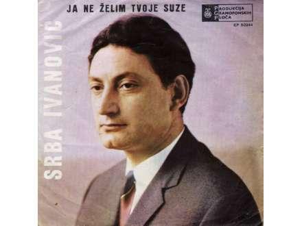Srba Ivanović - Ja Ne Želim Tvoje Suze