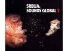 Srbija: Sounds Global 2