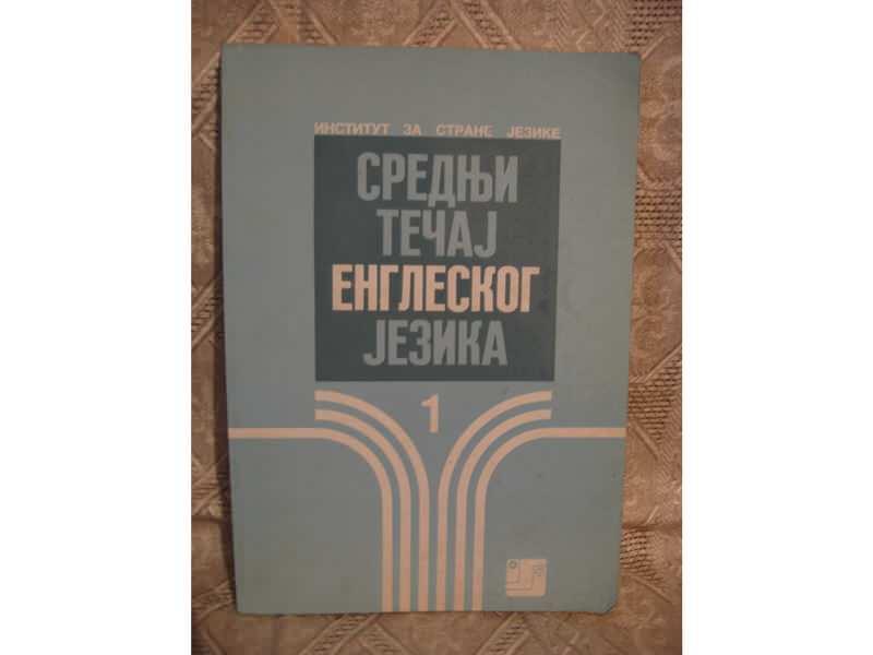 Srednji tecaj engleskog jezika 1 - Institut za str. jez
