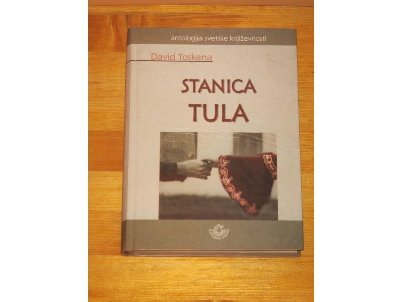 Stanica Tula - David Toskana (NOVA)