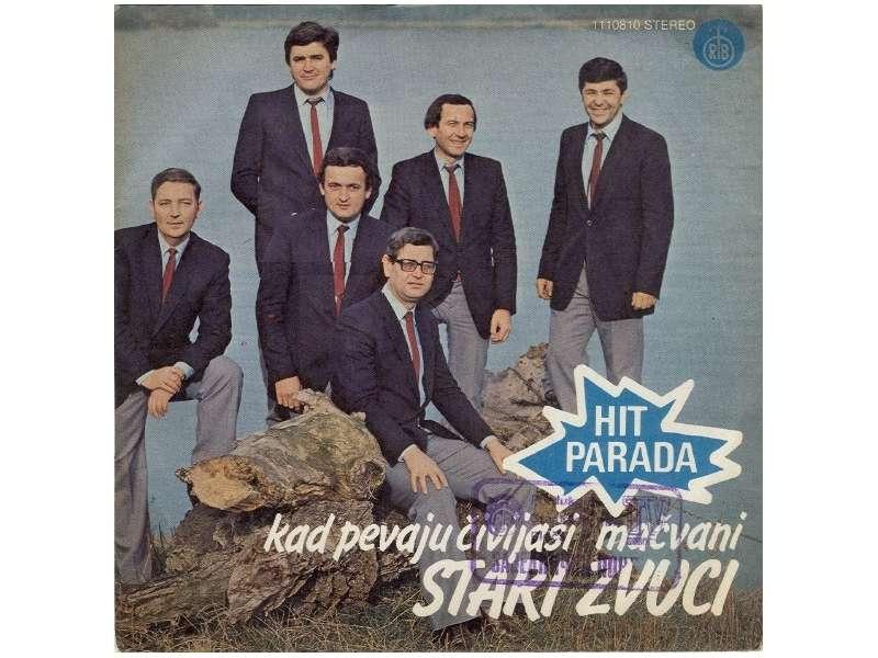 Stari Zvuci - Kad Pevaju Čivijaši / Mačvani