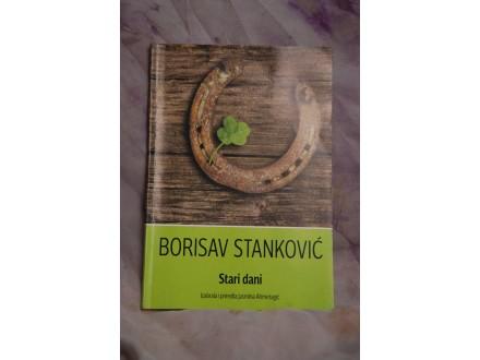 Stari dani - Borisav Stankovic