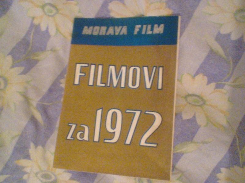 Stari katalog filmova-Morava film,filmovi za 1972.godin