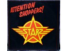 Starz - Attention Shoppers!