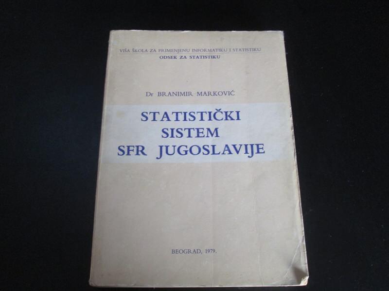 Statisticki sistem SFRJ Branimir Markovic