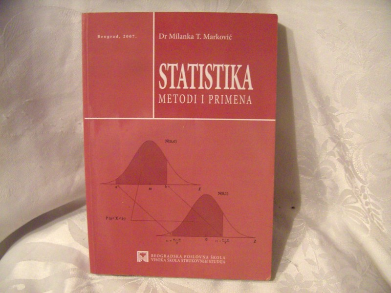 Statistika metodi i primena, Milanka T Marković