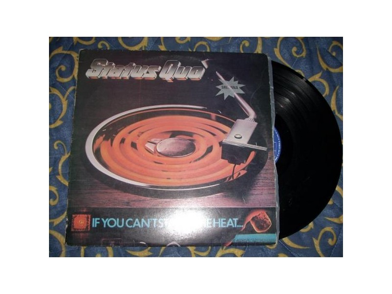 Status Quo-If I Can`t Stand The Heat...LP
