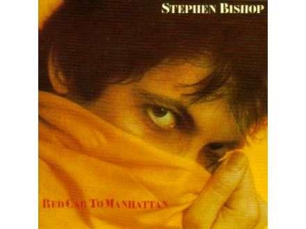 Stephen Bishop - Red Cab To Manhattan