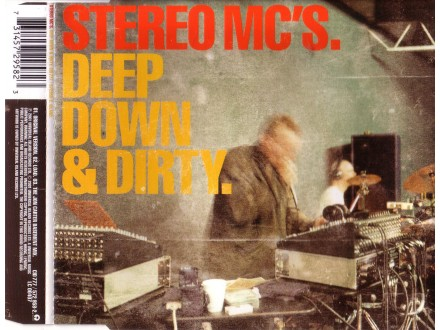 Stereo MC - Deep Down Dirty