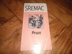 Stevan Sremac - Proza