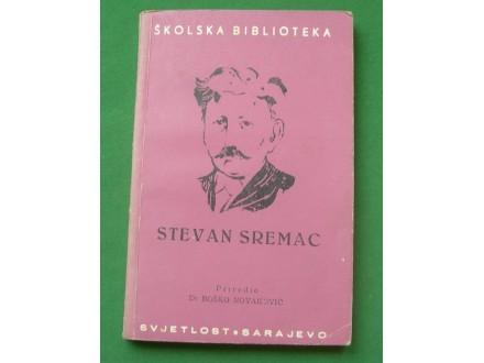 Stevan Sremac, izbor iz dela
