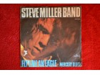 Steve Miller Band - Fly Like An Eagle / Mercury Blues