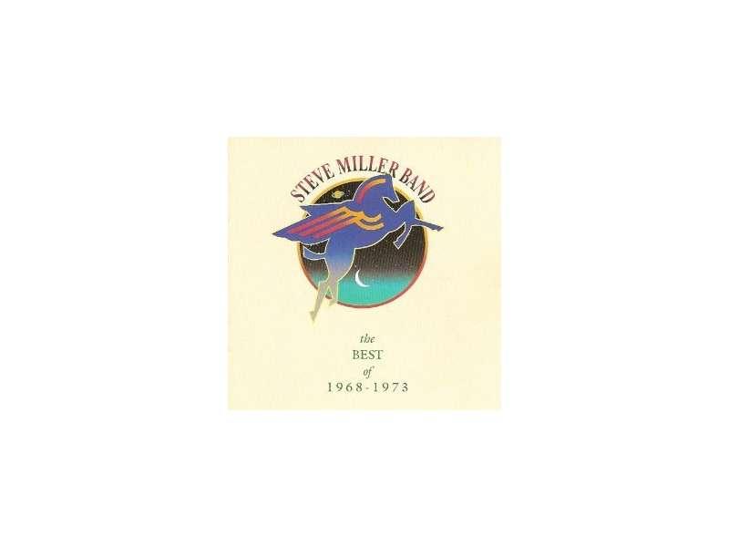 Steve Miller Band - The Best Of 1968 - 1973