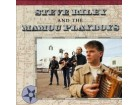 Steve Riley &; The Mamou Playboys - Steve Riley And The Mamou Playboys