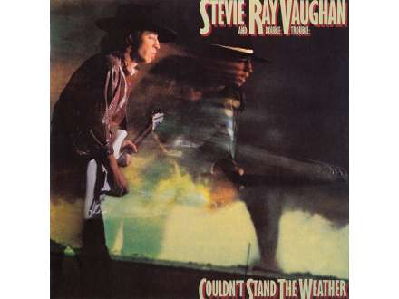 Stevie Ray Vaughan & Double Trouble - Couldn`t Stand The Weather