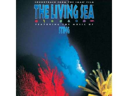Sting - The Living Sea (Soundtrack From The IMAX Film)