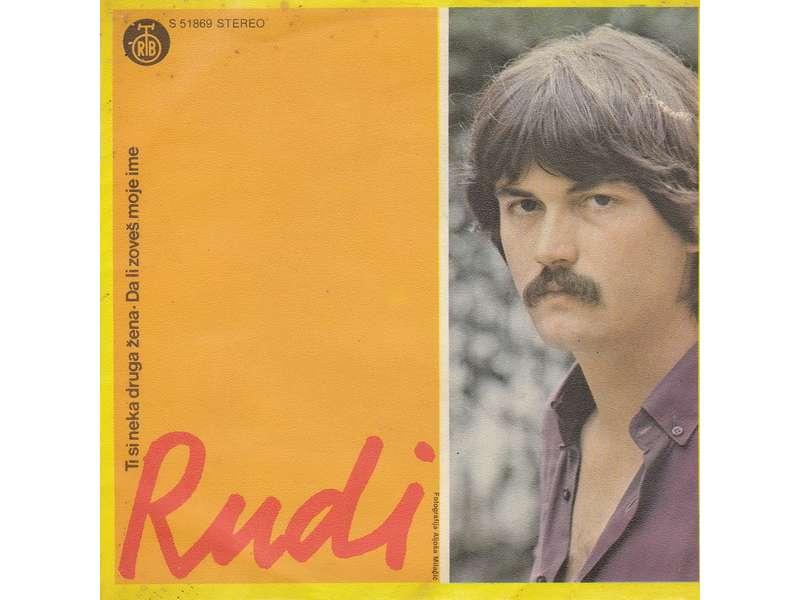 Stipe Rudan Rudi - Ti Si Neka Druga Žena / Da Li Zoveš Moje Ime