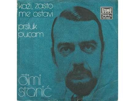 Stjepan `Jimmy` Stanić - Kaži Zašto Me Ostavi / Prsluk Pucam