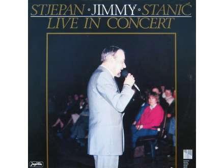 Stjepan `Jimmy` Stanić - Live In Concert