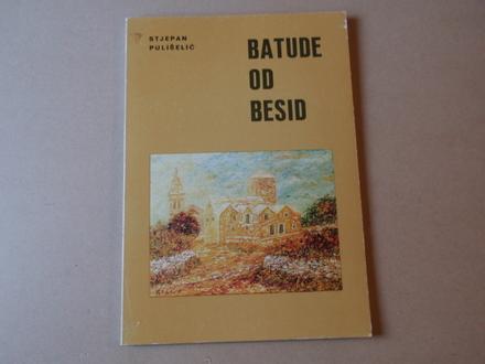 Stjepan Pulišelić - Batude od besid